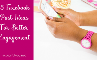 15 Facebook Post Ideas For Better Engagement