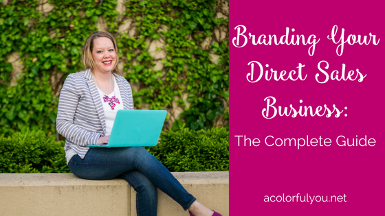 Branding Your Direct Sales Business: The Complete Guide