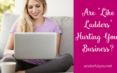 """Are """"Like Ladders"""" Hurting Your Business?"""
