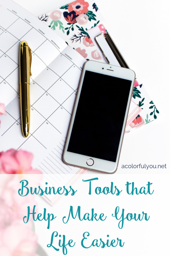 Business Tools that Help Make Your Life Easier - acolorfulyou.net