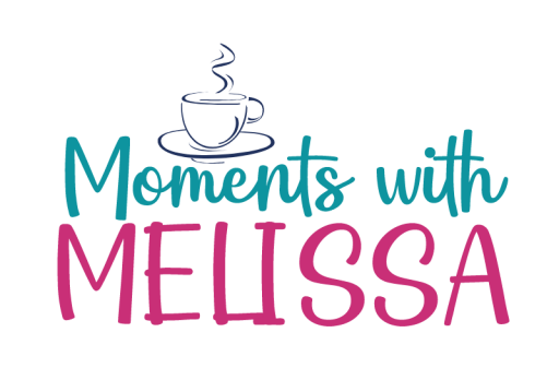 Moments with Melissa